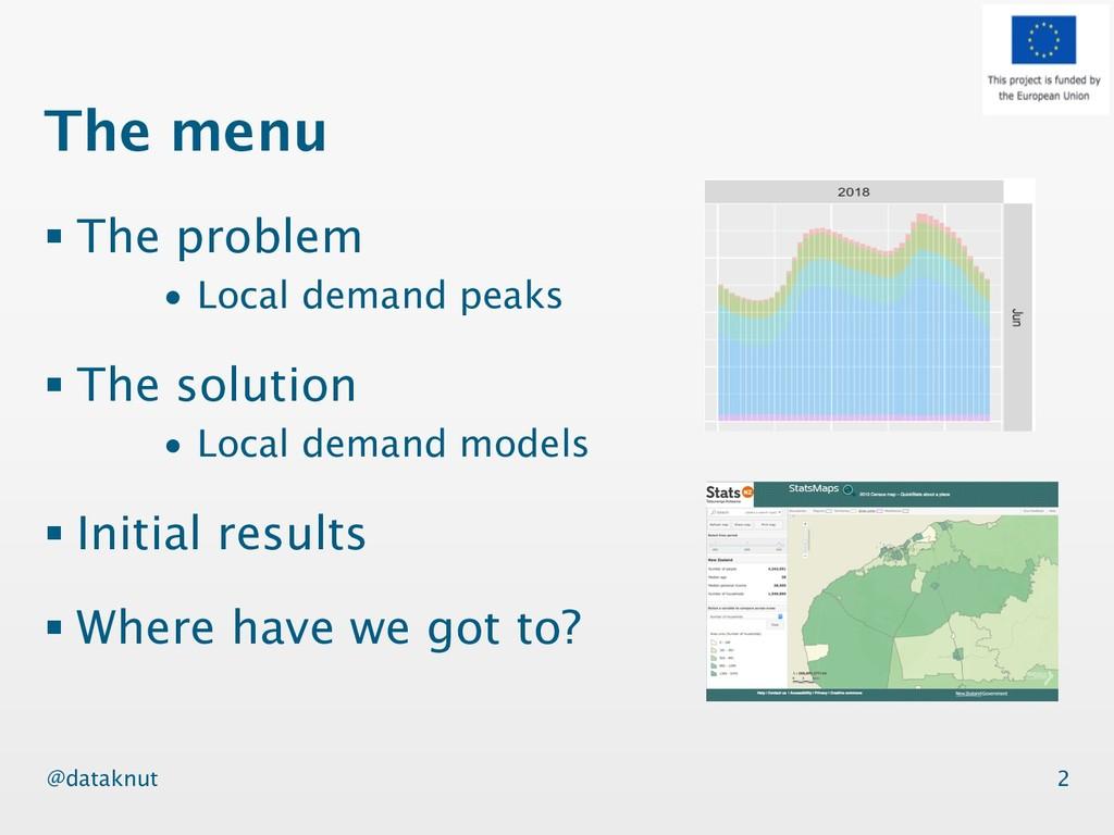 @dataknut The menu § The problem • Local demand...