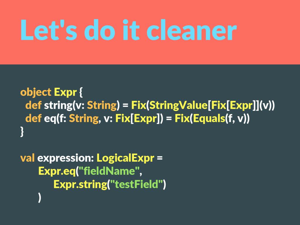 object Expr { def string(v: String) = Fix(Strin...
