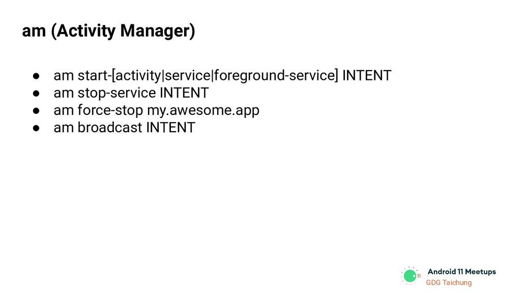 GDG Taichung ● am start-[activity|service|foreg...