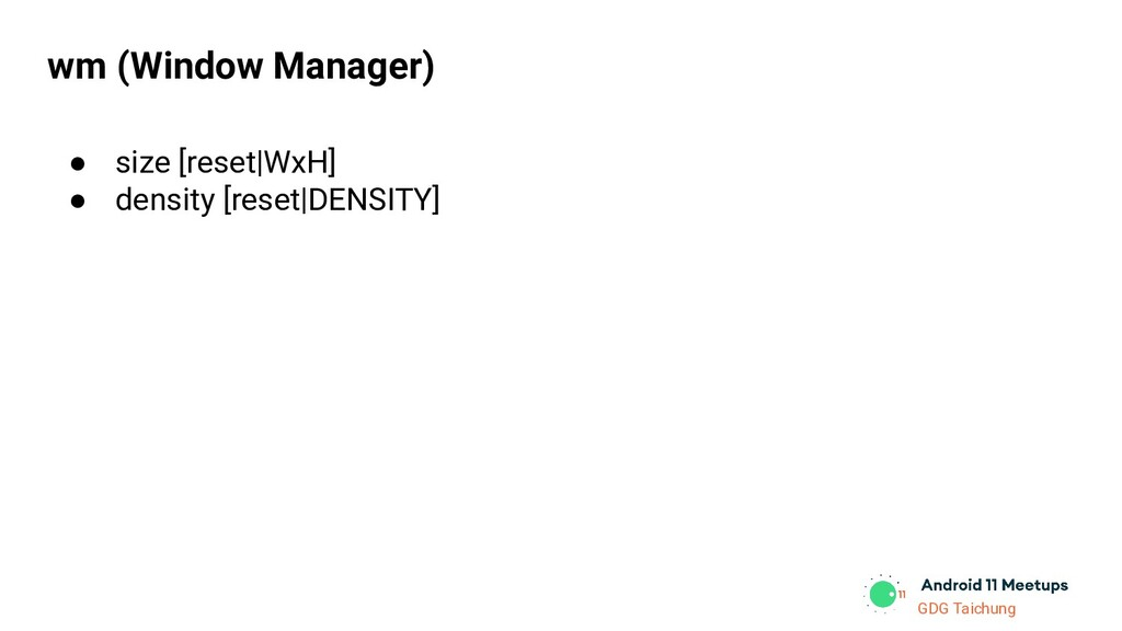GDG Taichung wm (Window Manager) ● size [reset|...
