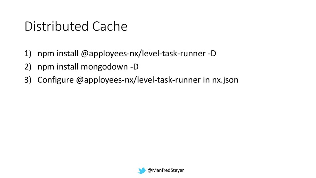@ManfredSteyer Distributed Cache 1) npm install...