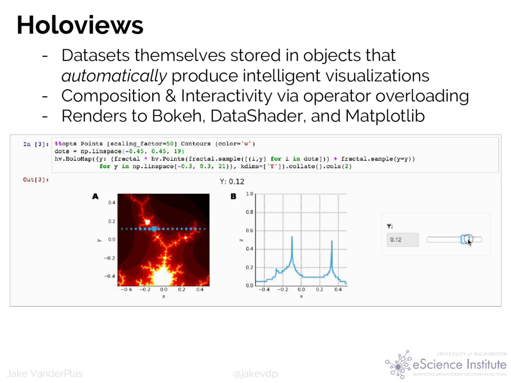 @jakevdp Jake VanderPlas Holoviews - Datasets t...