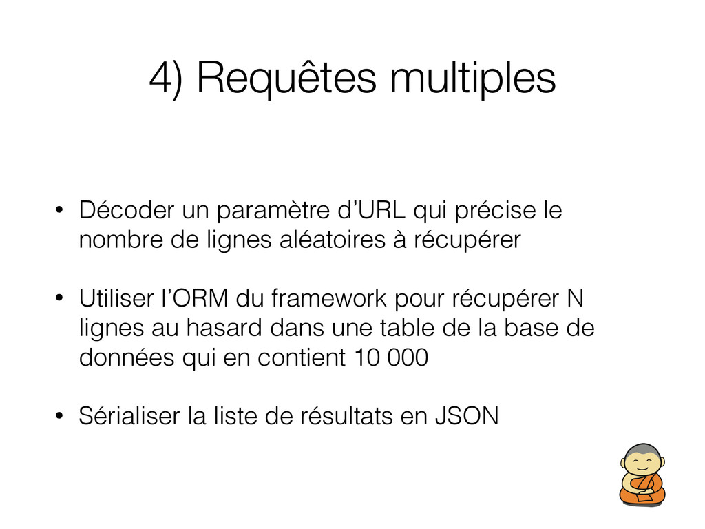 4) Requêtes multiples • Décoder un paramètre d'...