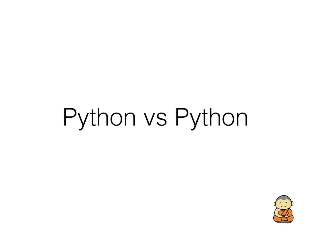 Python vs Python