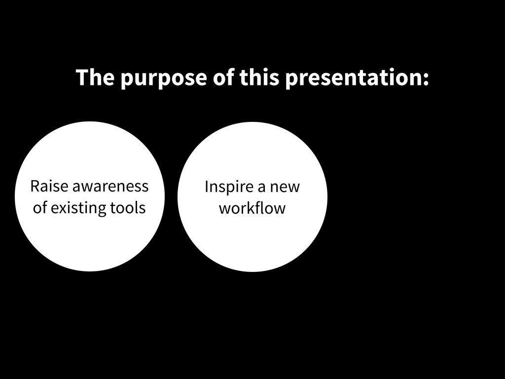 The purpose of this presentation: Raise awarene...