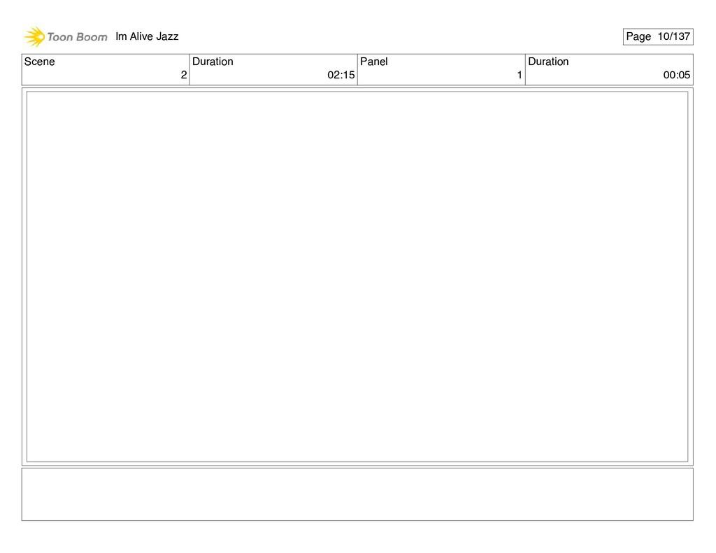 Scene 2 Duration 02:15 Panel 1 Duration 00:05 I...