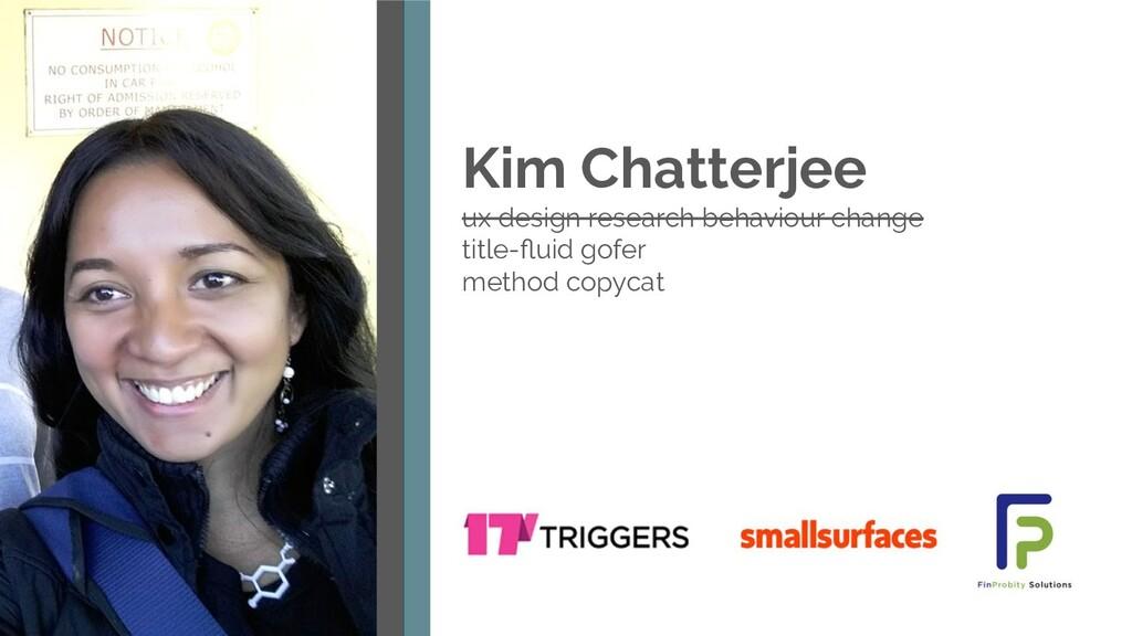 Kim Chatterjee ux design research behaviour cha...
