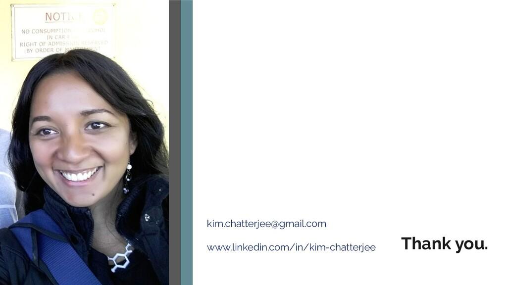 kim.chatterjee@gmail.com www.linkedin.com/in/ki...