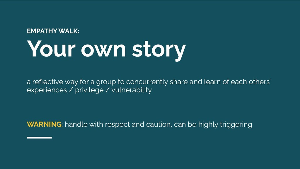 EMPATHY WALK: Your own story a reflective way fo...