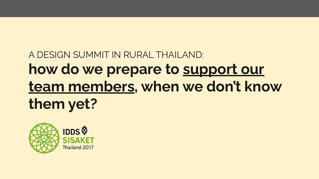 A DESIGN SUMMIT IN RURAL THAILAND: how do we pr...