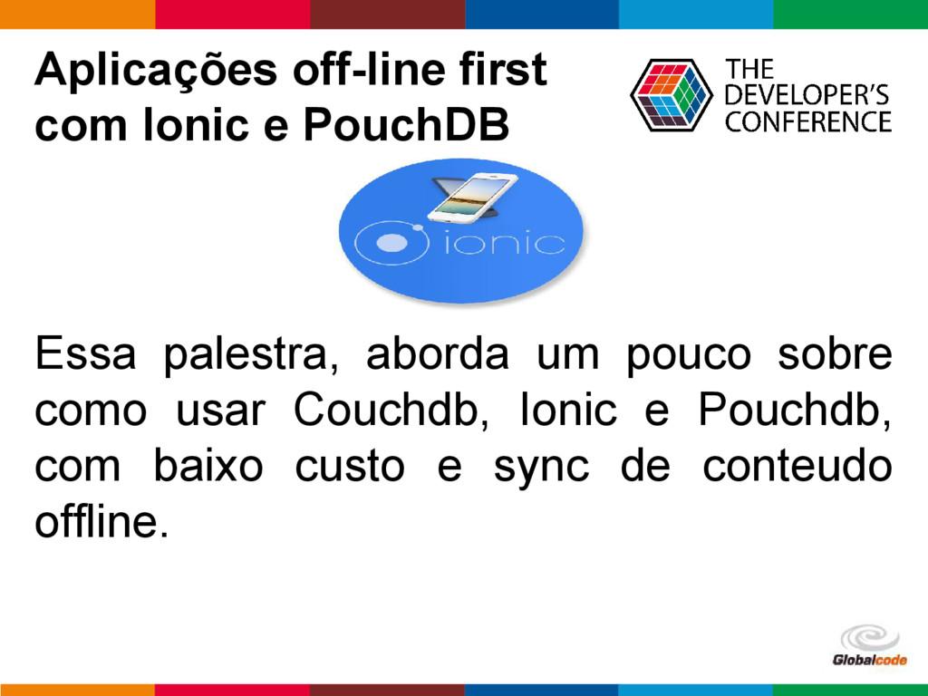 pen4education Aplicações off-line first com Ion...