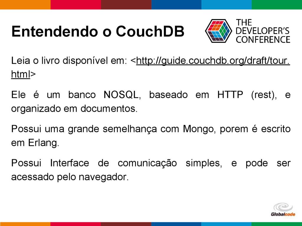 pen4education Entendendo o CouchDB Leia o livro...