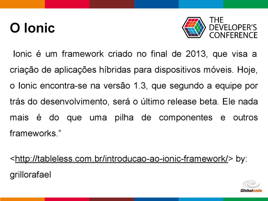 """pen4education O Ionic """"Ionic é um framework cri..."""