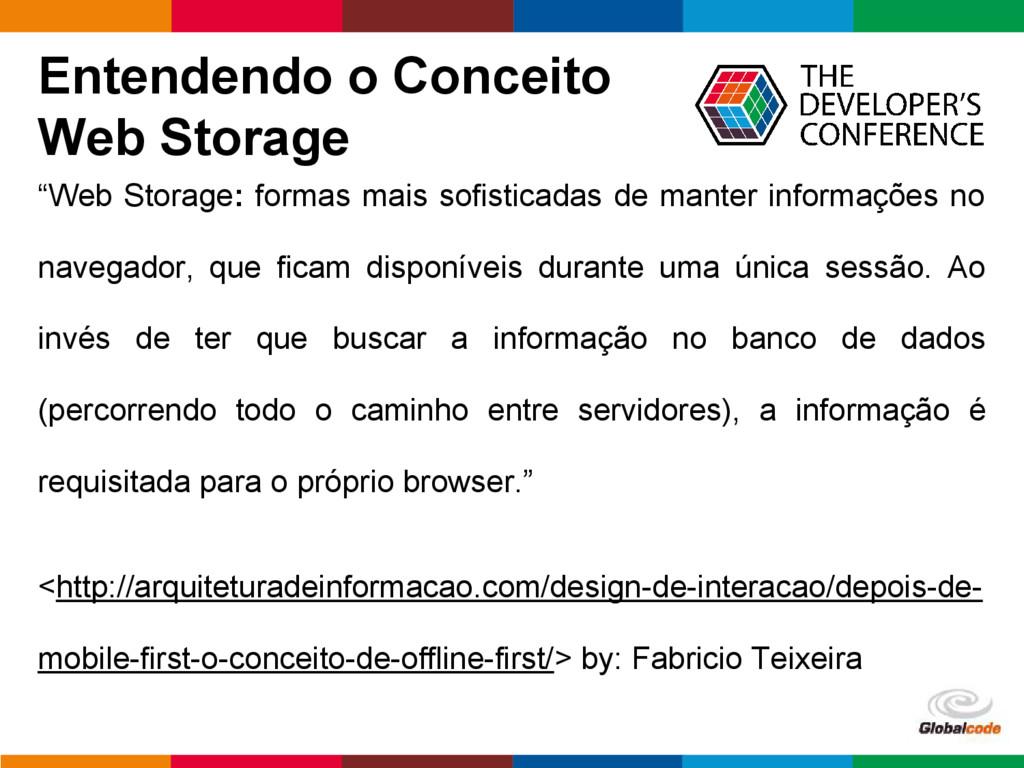 pen4education Entendendo o Conceito Web Storage...