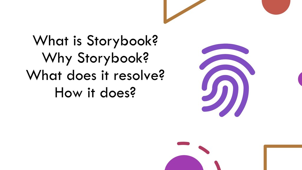What is Storybook? Why Storybook? What does it ...