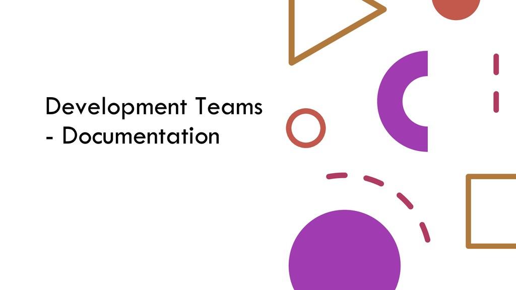Development Teams - Documentation