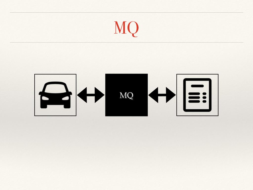 MQ MQ