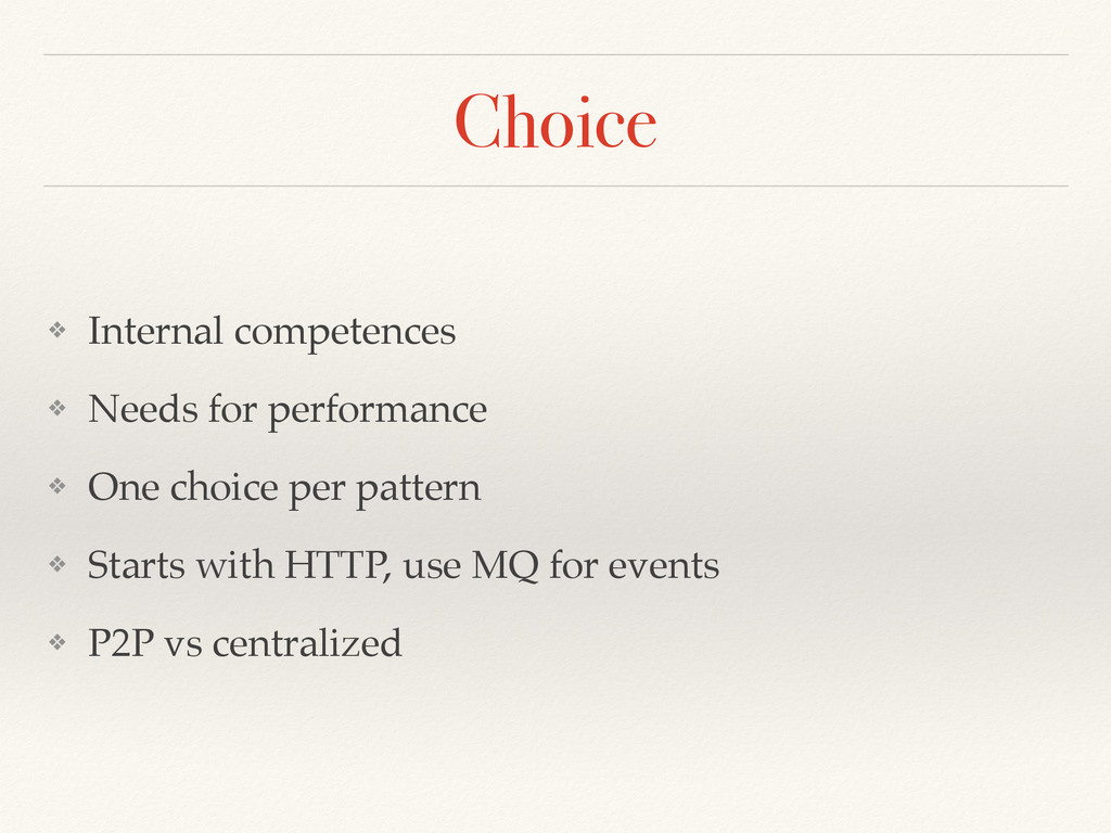 Choice ❖ Internal competences ❖ Needs for perfo...