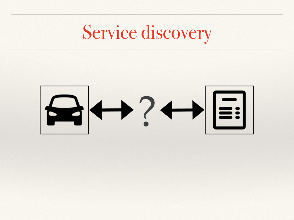 Service discovery ?