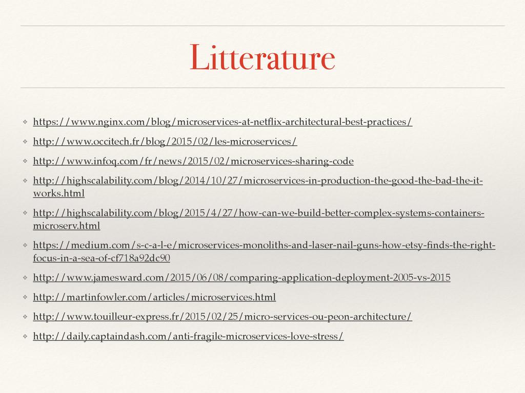 Litterature ❖ https://www.nginx.com/blog/micros...