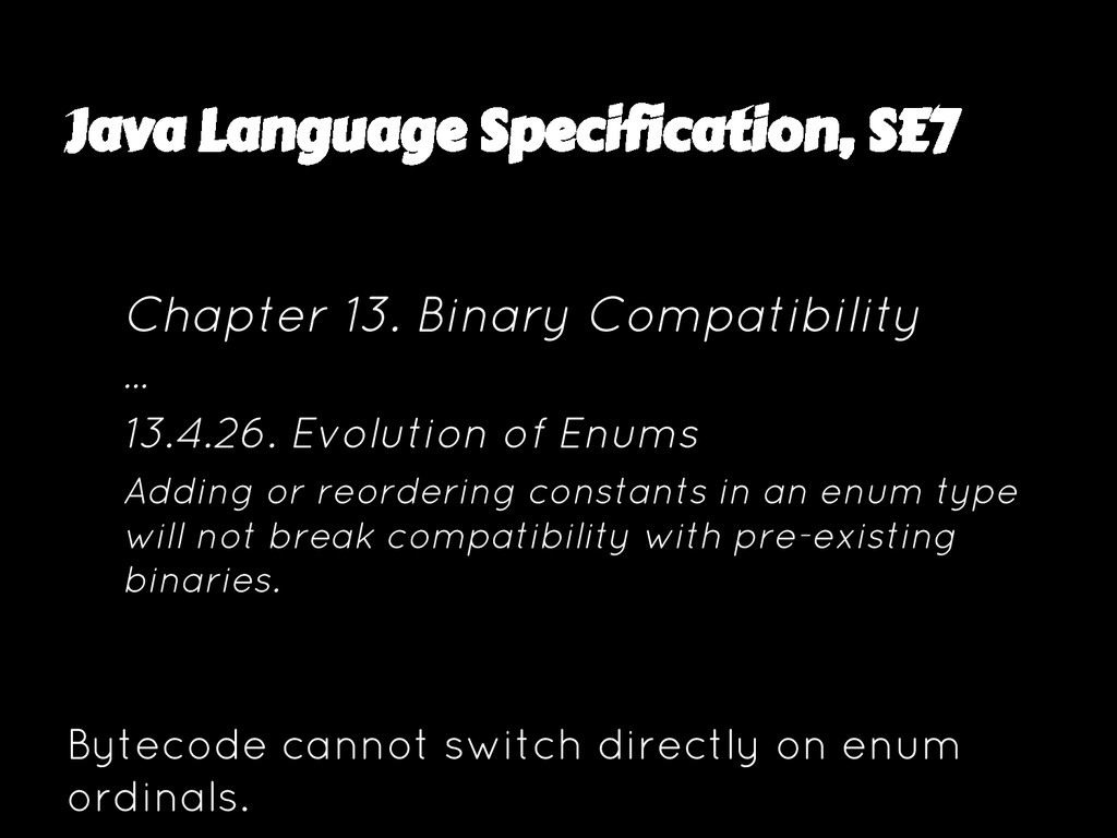 Java Language Specification, SE7 Chapter 13. Bi...