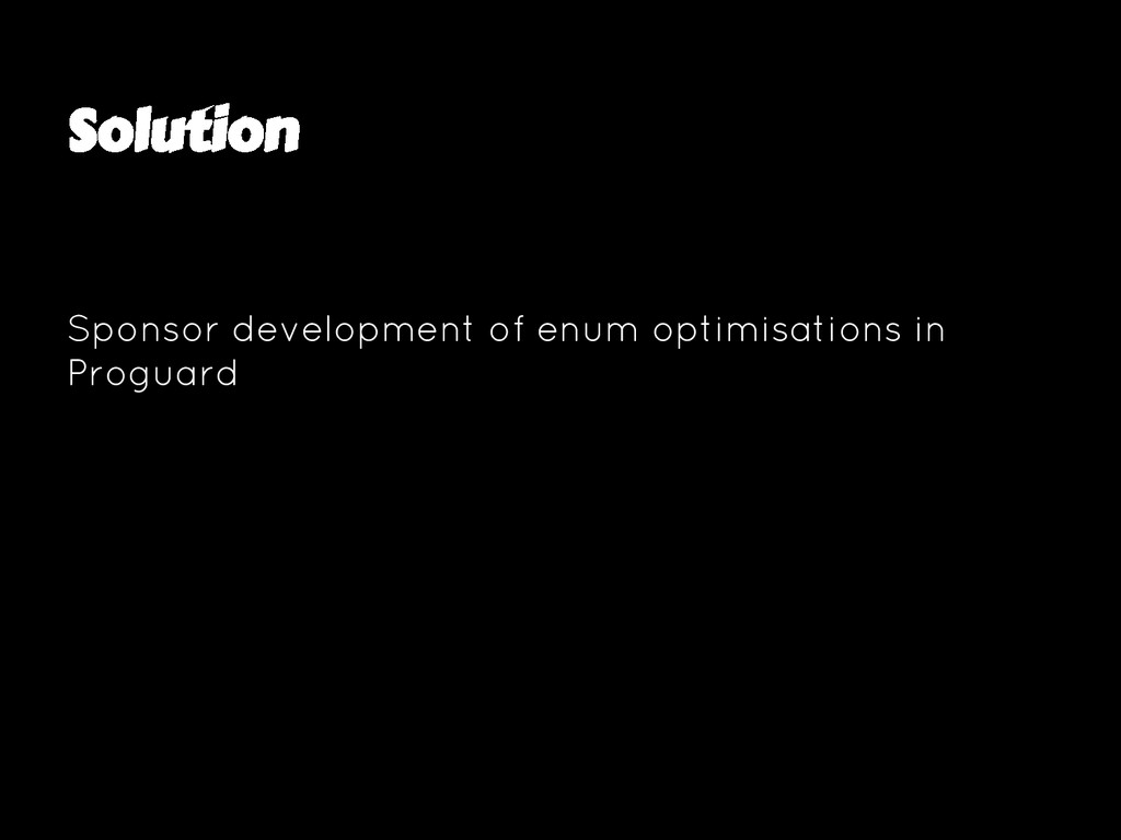Solution Sponsor development of enum optimisati...