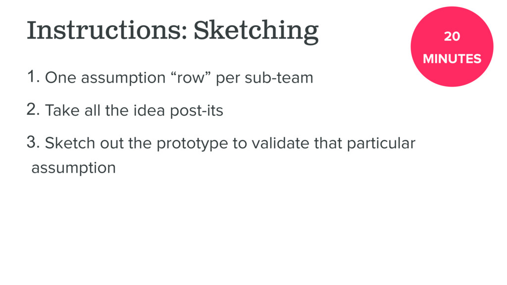 "Instructions: Sketching 1. One assumption ""row""..."