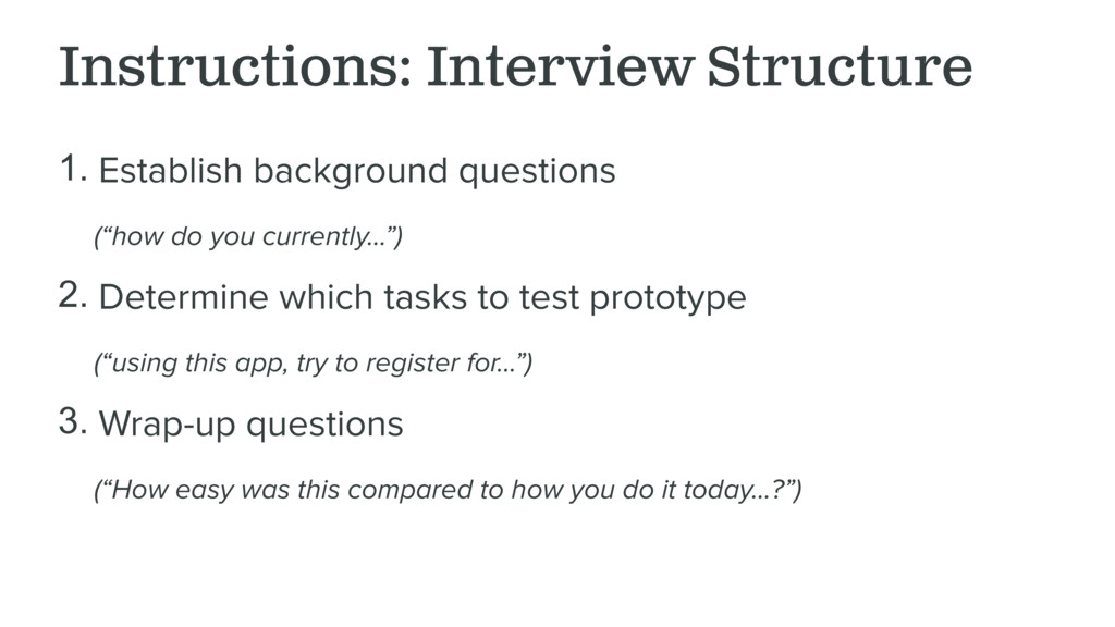 Instructions: Interview Structure 1. Establish ...