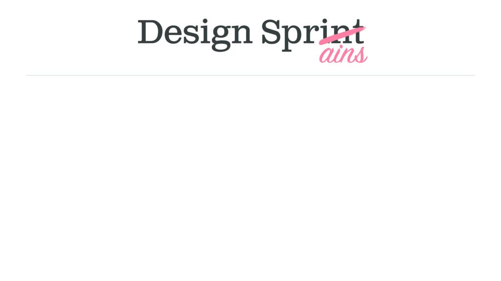 Design Sprint ains