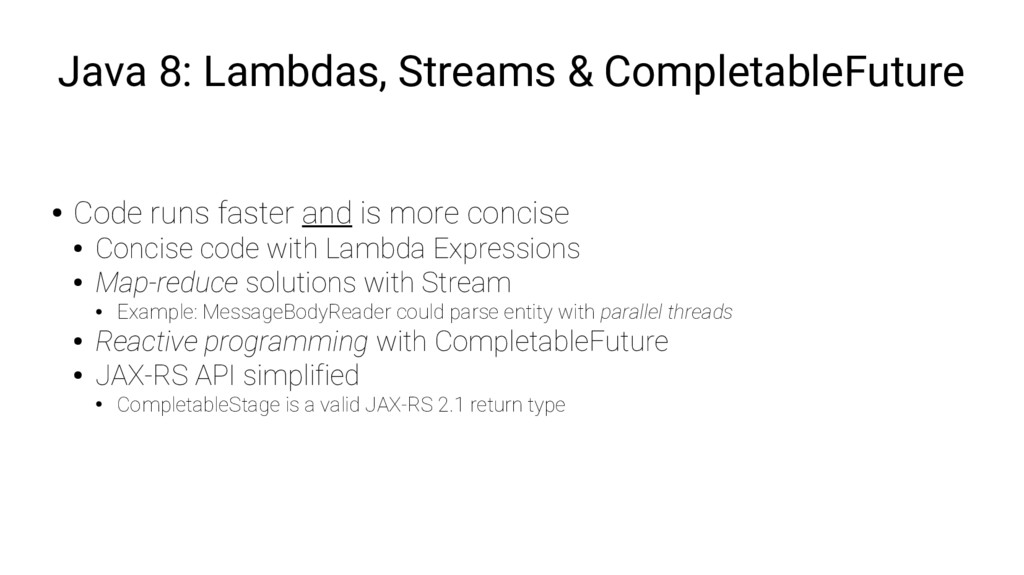 Java 8: Lambdas, Streams & CompletableFuture ● ...