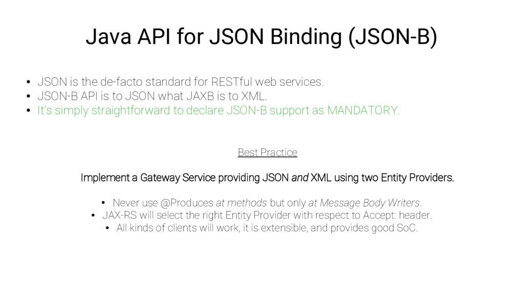 Java API for JSON Binding (JSON-B) ● JSON is th...