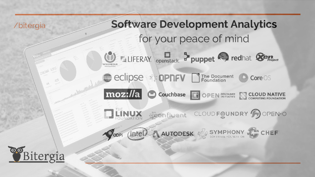 /bitergia Software Development Analytics for yo...