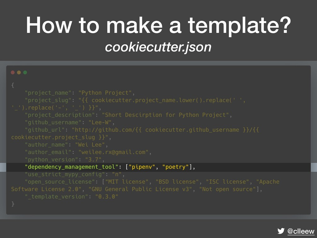 @clleew How to make a template? cookiecutter.j...
