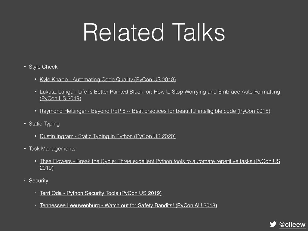 @clleew Related Talks • Style Check • Kyle Knap...