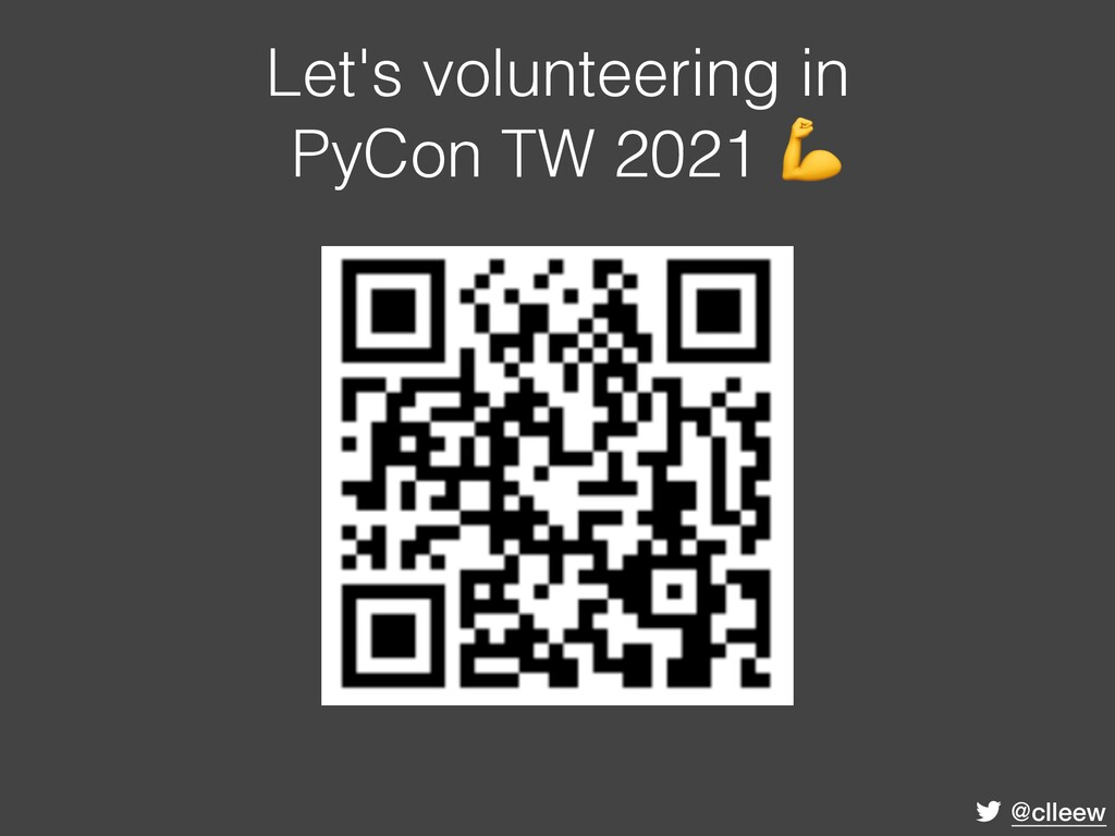 @clleew Let's volunteering in PyCon TW 2021