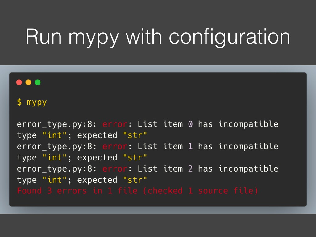 Run mypy with configuration