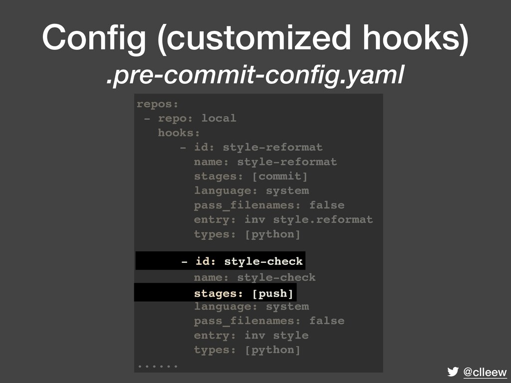 @clleew Config (customized hooks) .pre-commit-c...