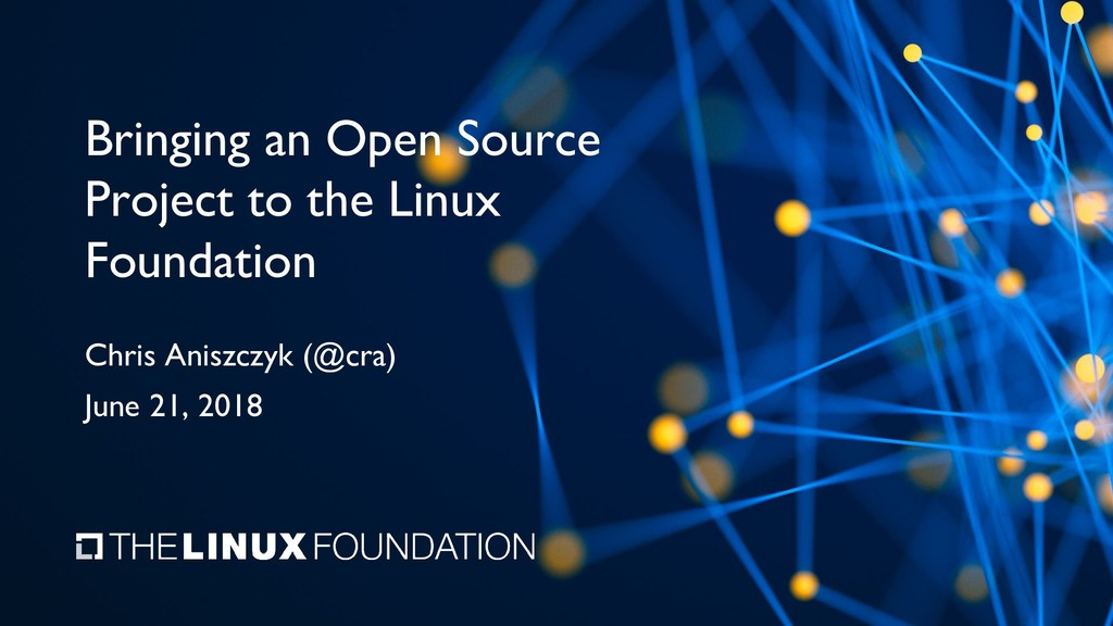 Bringing an Open Source Project to the Linux Fo...