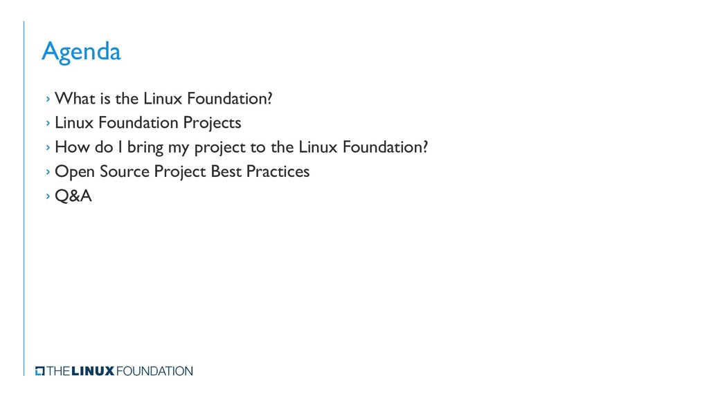 Agenda › What is the Linux Foundation? › Linux ...
