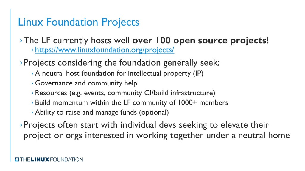 Linux Foundation Projects ›The LF currently hos...
