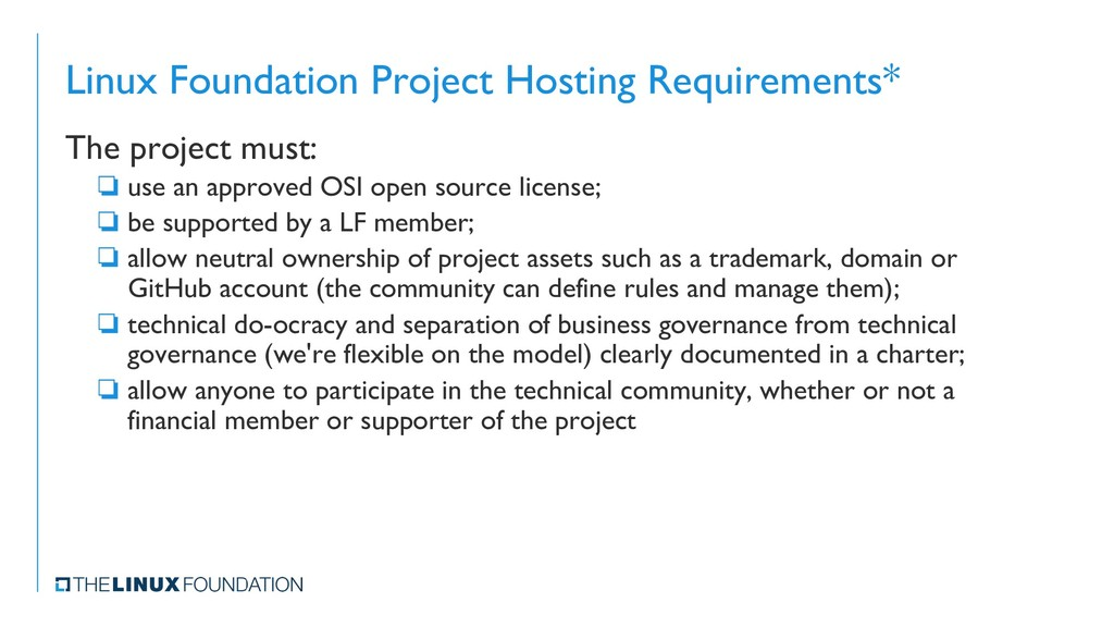 Linux Foundation Project Hosting Requirements* ...