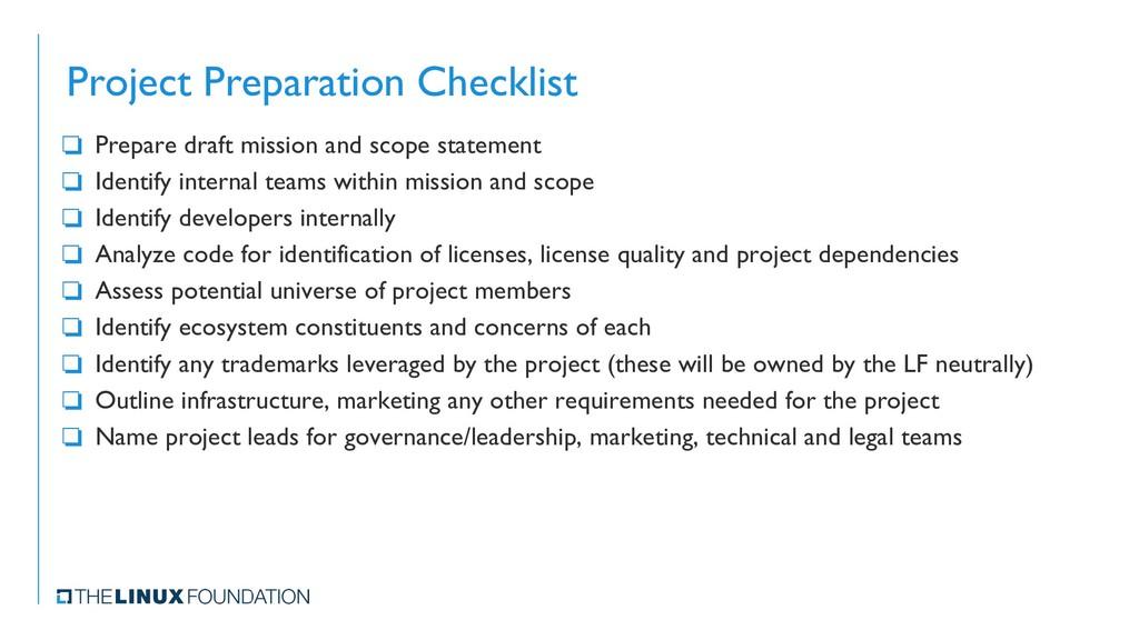 Project Preparation Checklist ❏ Prepare draft m...