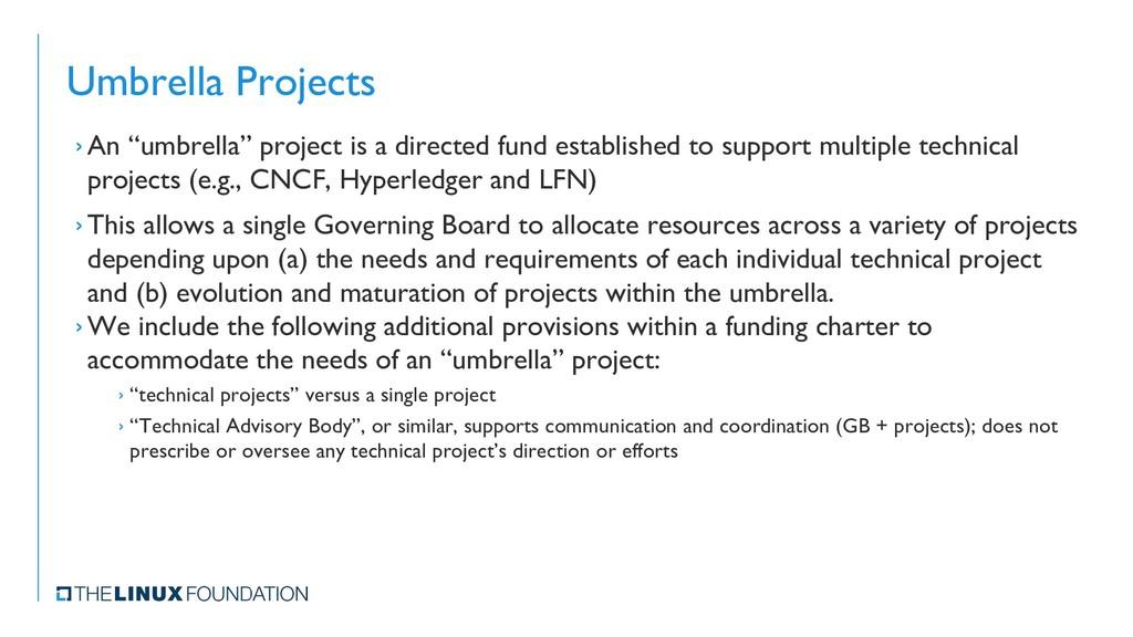 """Umbrella Projects › An """"umbrella"""" project is a ..."""