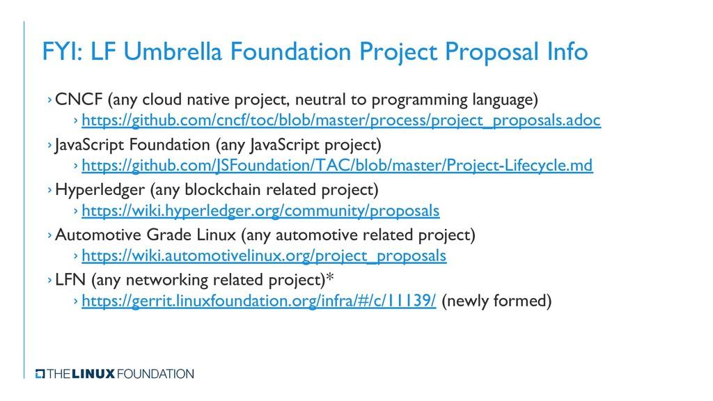 FYI: LF Umbrella Foundation Project Proposal In...