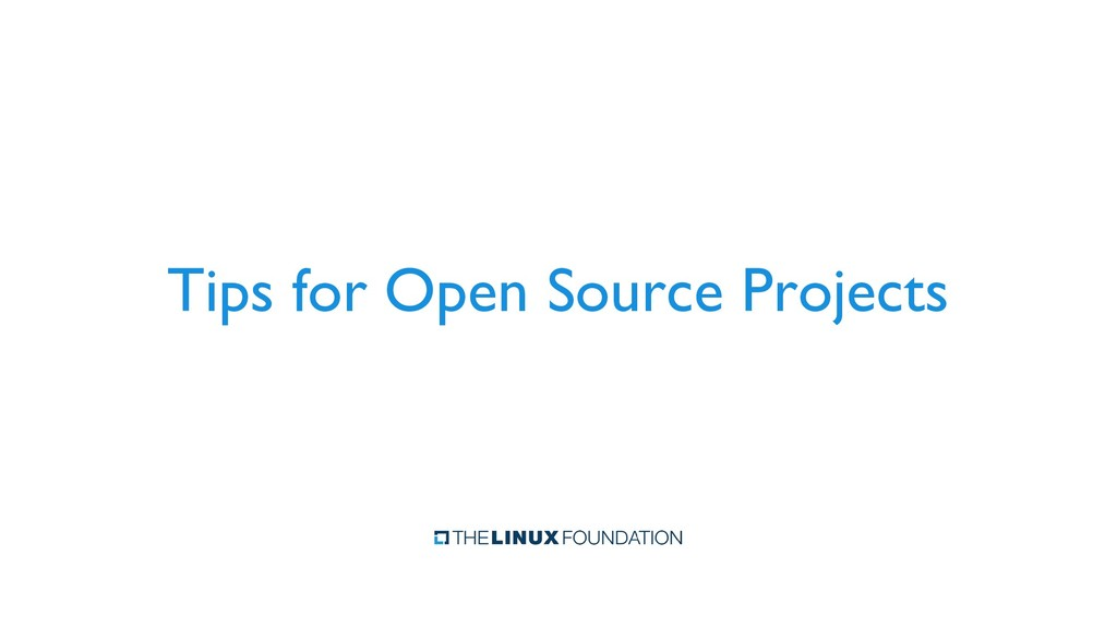 Tips for Open Source Projects