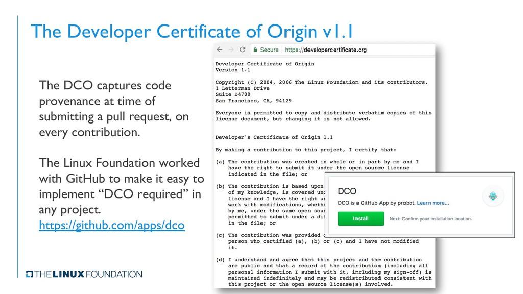 The Developer Certificate of Origin v1.1 The DC...