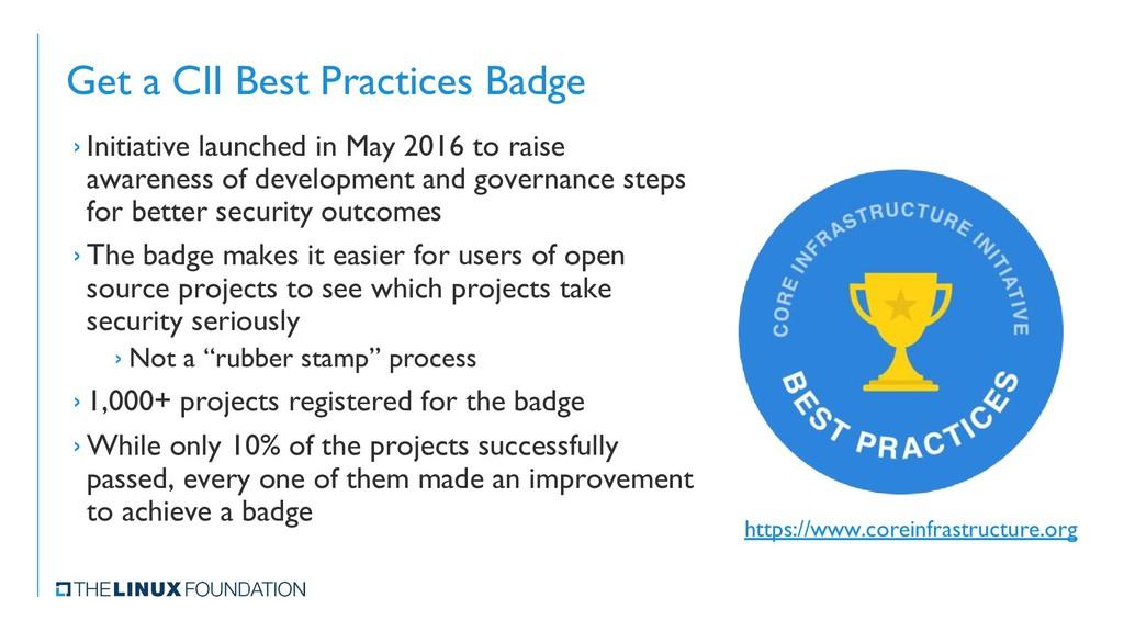 Get a CII Best Practices Badge › Initiative lau...