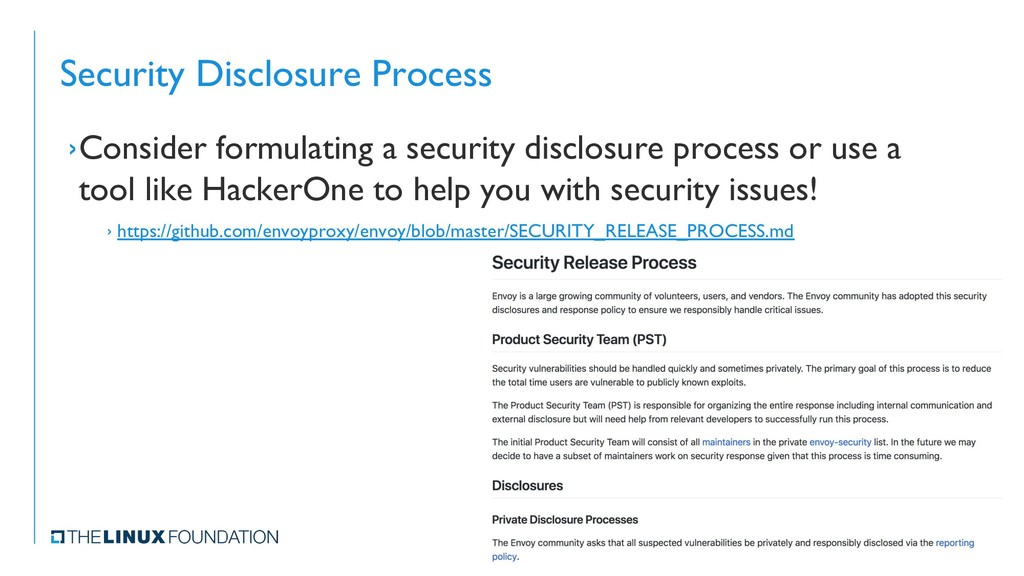 Security Disclosure Process ›Consider formulati...