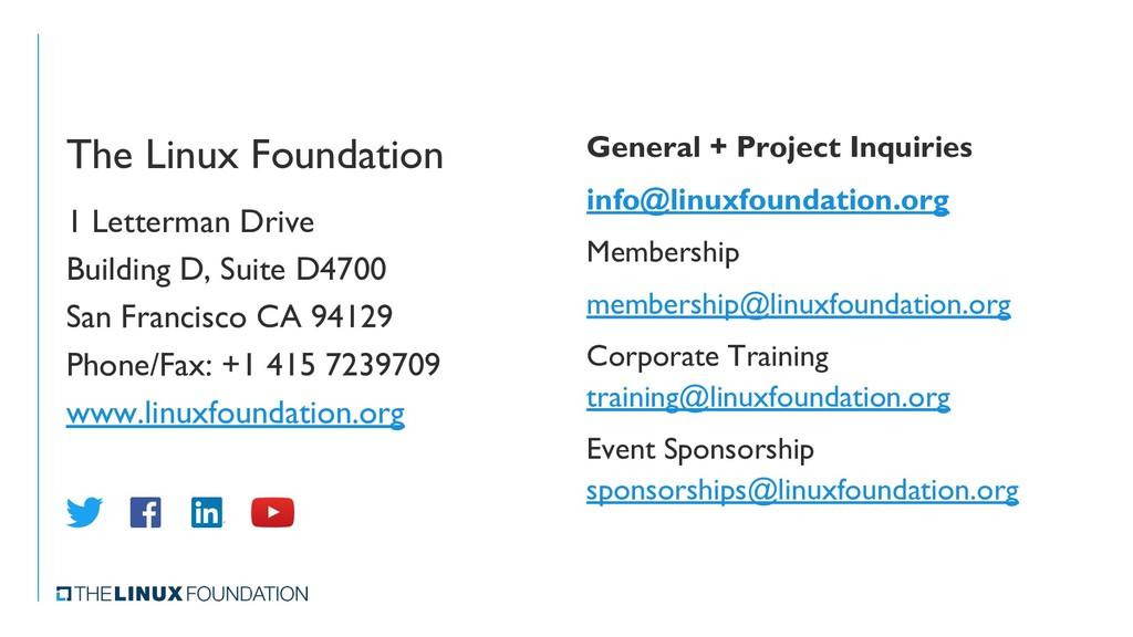 The Linux Foundation 1 Letterman Drive Building...