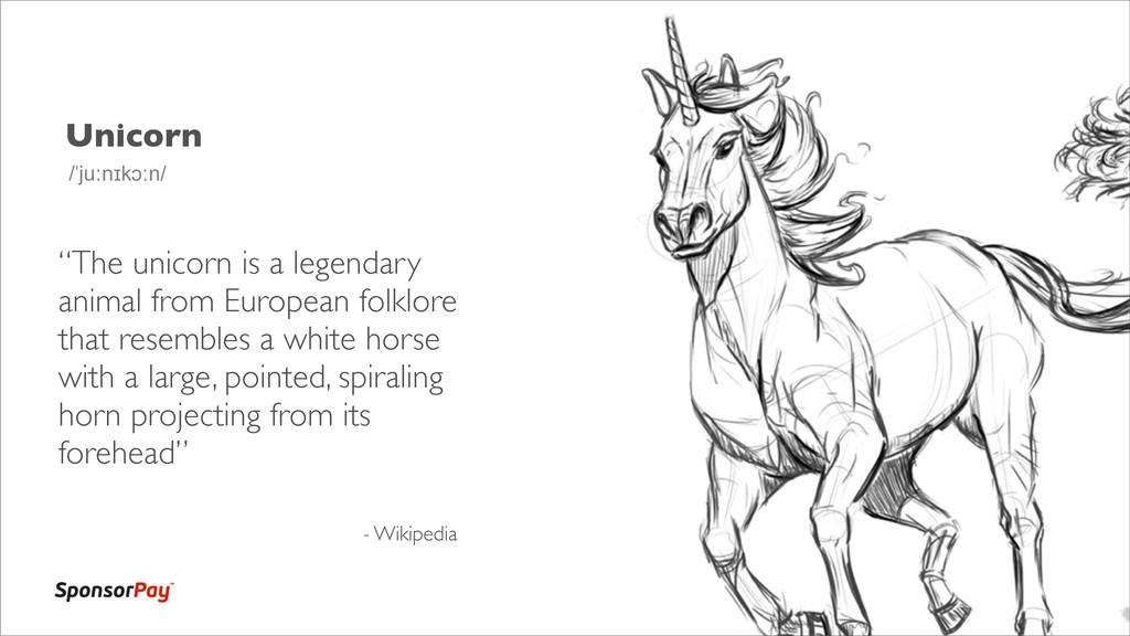 "Unicorn - Wikipedia /ˈjuːnɪkɔːn/ ""The unicorn i..."